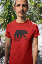 Load image into Gallery viewer, Born to Be Wild - Gatlinburg TN - Unisex short sleeve T-Shirt