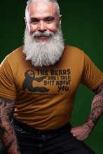 Load image into Gallery viewer, The Bears and I Talk Shit about you - Gatlinburg TN - Unisex short sleeve T-Shirt