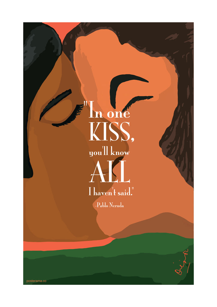 Pablo Neruda poem quote 'In one kiss' typography poster – www ...