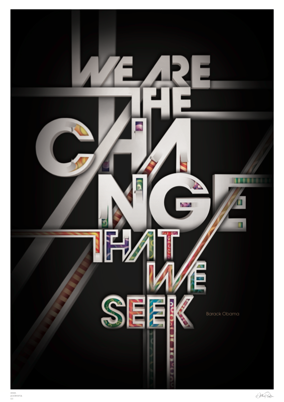 'We are the change that we seek' Barack Obama quote typography poster