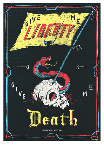 'Give me liberty or give me death' typography poster