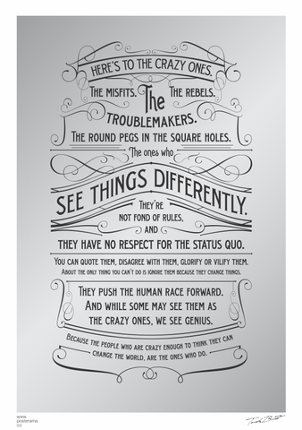 Inspirational quotes: Here's to the Crazy One's / Think Different poster Silver