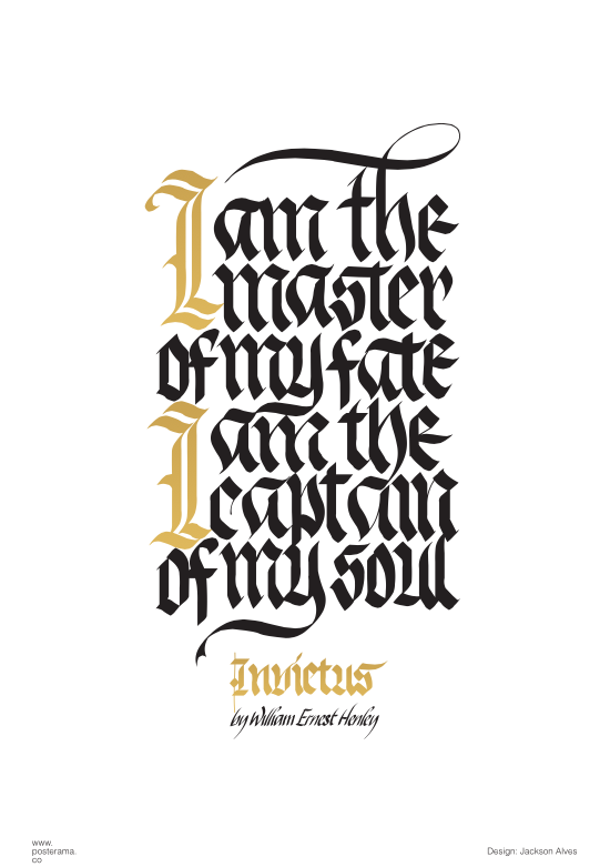 I am the master of my fate calligraphy poster 2