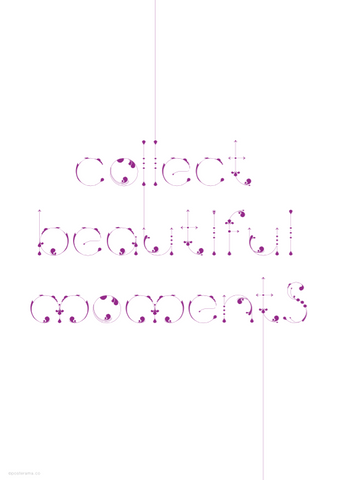 Inspirational Quote 'Collect beautiful moments' purple poster