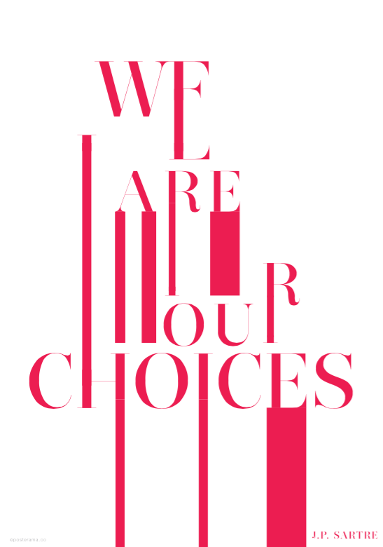 Inspirational Quote 'We are our choices JP Sartre' red poster