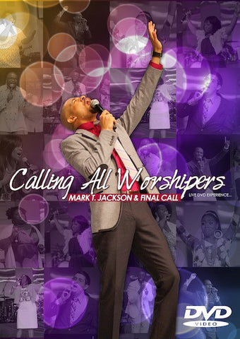 Calling All Worshipers DVD