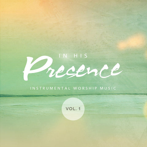 In His Presence, Instrumental Worship Music (CD)