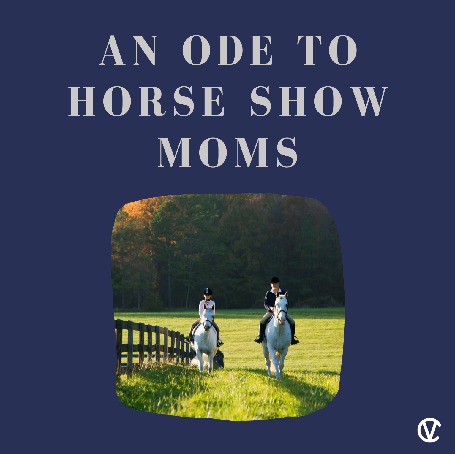 An Ode to Horse Show Moms