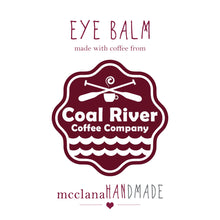 Load image into Gallery viewer, eye balm [coffee-infused]