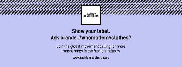 Join the Fashion Revolution 2017