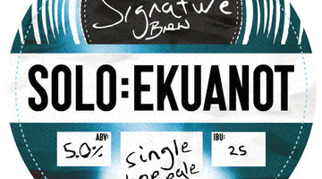 New Beer! Solo : Ekuanot