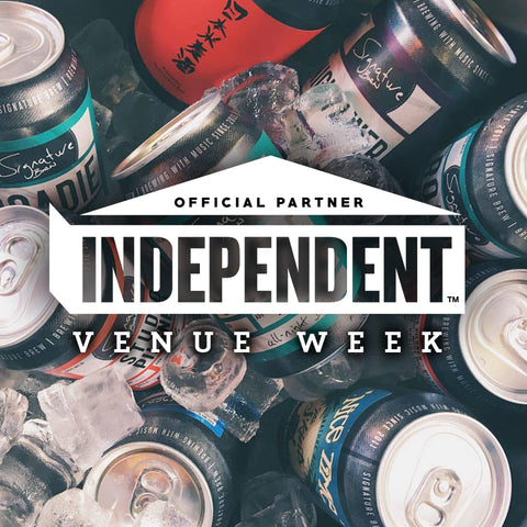 Signature Brew official partner Independent Venue Week 2018