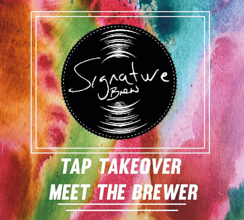 Signature Brew Tap Take Over Strongroom