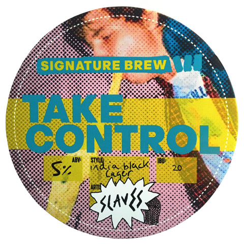 Signature Brew Slaves Take Control