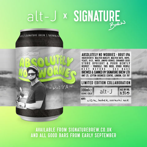 Signature Brew x alt-J – Absolutely No Worries Beer