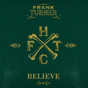 Frank Turner - Believe