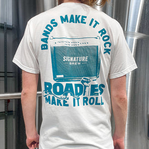 Roadies Make It Roll - T-Shirt