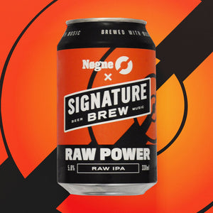 SIGNATURE BREW x NØGNE Ø - RAW POWER 330ml CANS