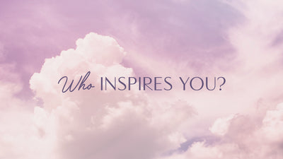 Tell Us Who Inspires You This International Women's Day!