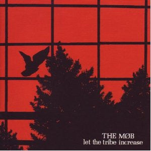 The Mob - Let The Tribe Increase CD