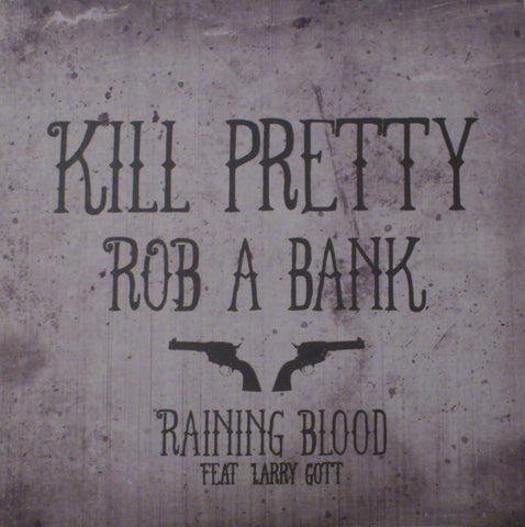 MAD20 Kill Pretty - Rob a Bank/Raining Blood