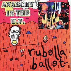 Rubella Ballet - Anarchy In The U.V.
