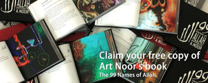 "Claim your free copy of Art Noor's book ""The 99 Names of Allah"""
