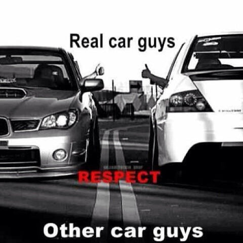 Respect other car guys