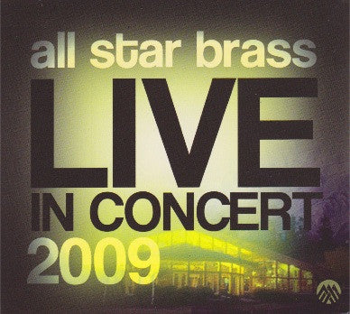 all star brass LIVE IN CONCERT 2009