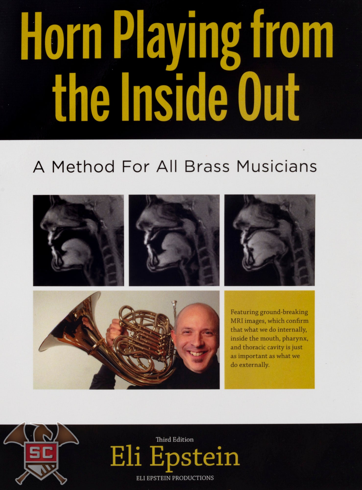 Horn Playing from the Inside Out by Eli Epstein