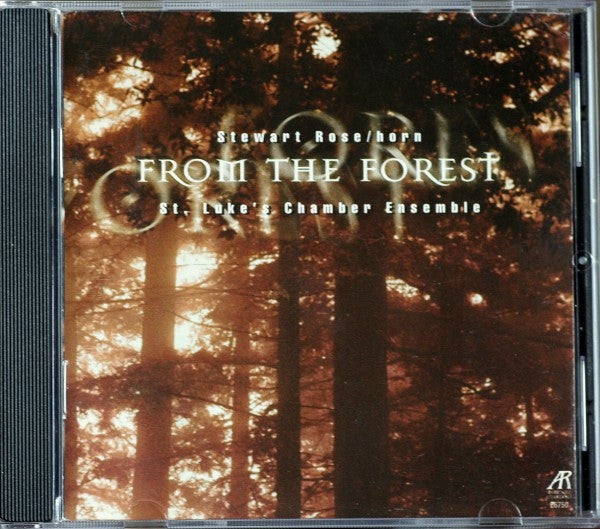 Stewart Rose / Horn - From The Forest - St. Luke's Chamber Ensemble