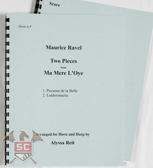 Maurice Ravel: Two Pieces from MaMere L'Oye (The Mother Goose Suite) - Arranged for Horn and Harp by Alyssa Reit