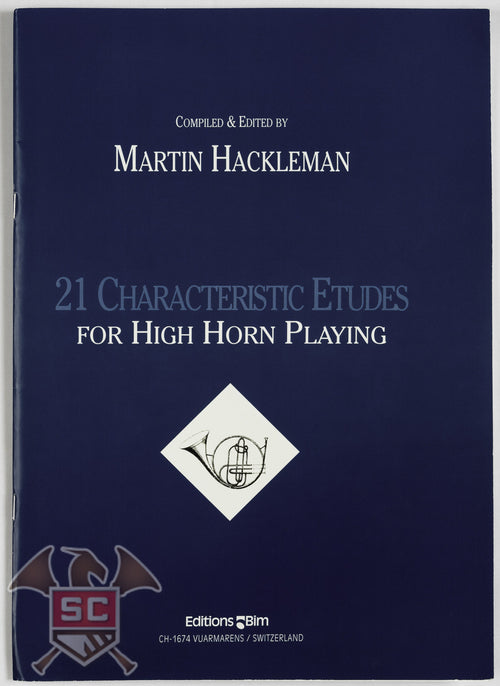 21 Characteristic Etudes for High Horn Playing by Martin Hackleman