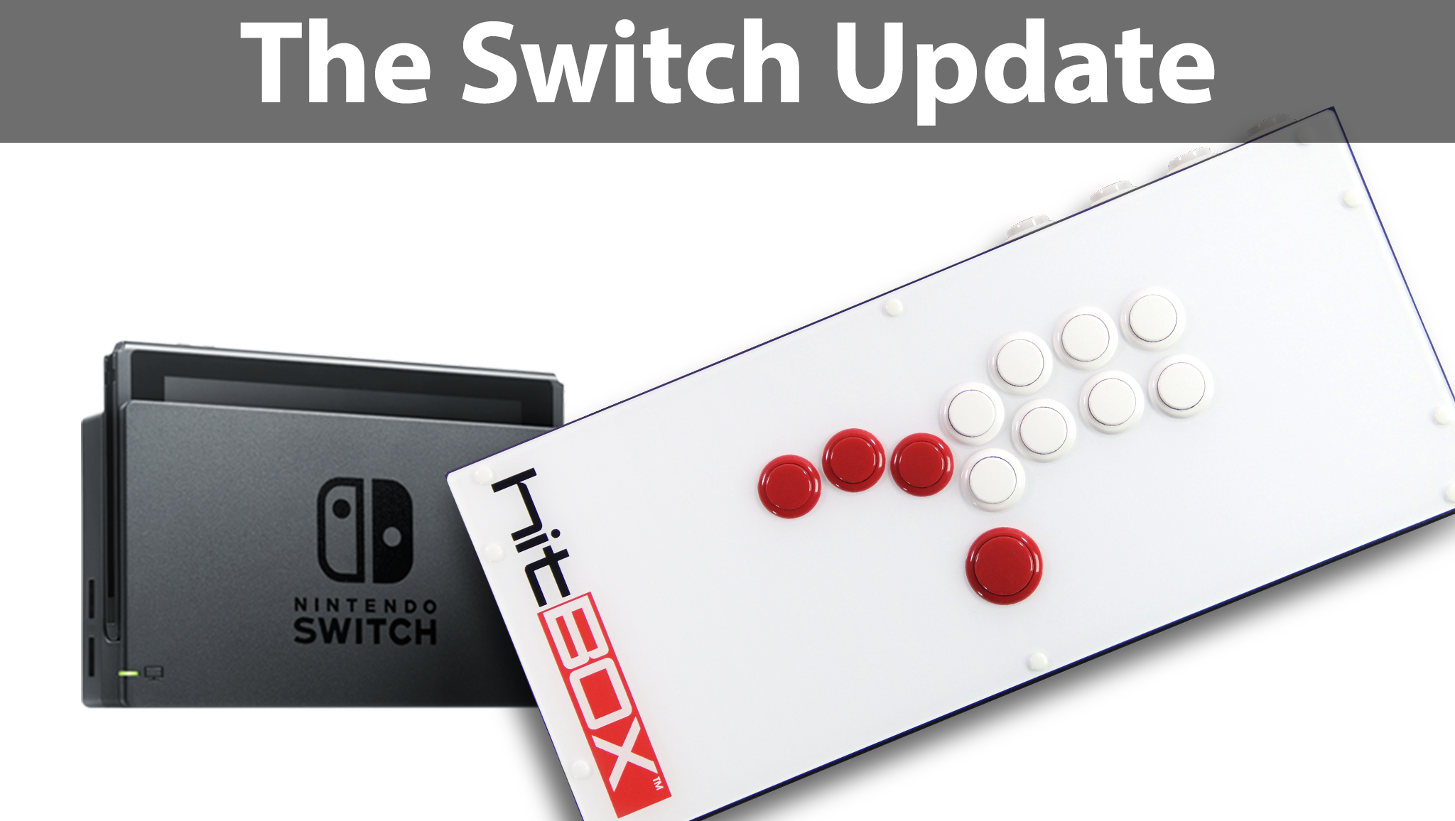 Hit Box - The Switch Update