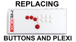 Replacing Buttons and Plexi