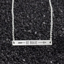 Load image into Gallery viewer, Be Brave Necklace - Julie Porter