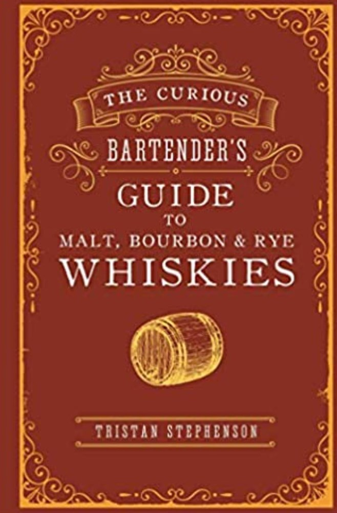 Curious Bartenders - Guide to Malt, Bourbon & Rye Whiskies