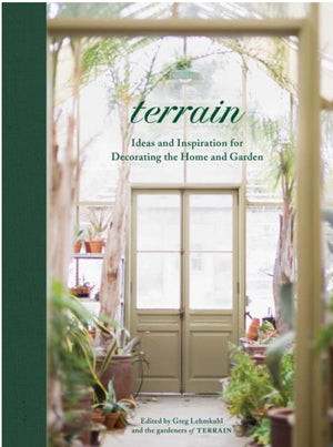 Terrain: Ideas and inspiration for decorating the Home &Garden