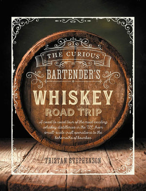 The Curious Bartenders Whiskey Road Trip