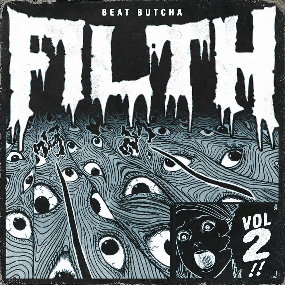 Beat Butcha - Filth Vol. 2 Drum Kit