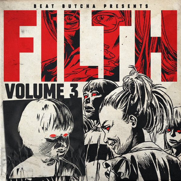 Beat Butcha - Filth Vol. 3 - Drum Kit