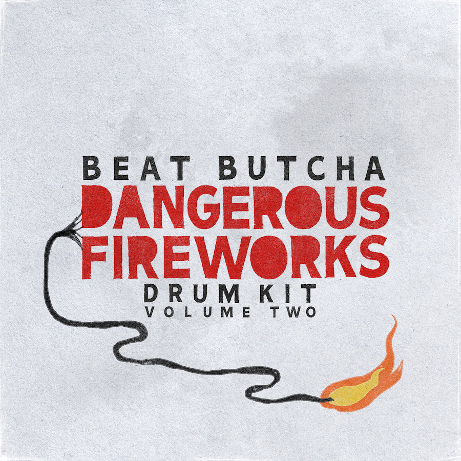 Beat Butcha - Dangerous Fireworks Vol. 2