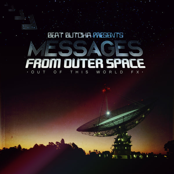 Beat Butcha - Messages from Outer Space