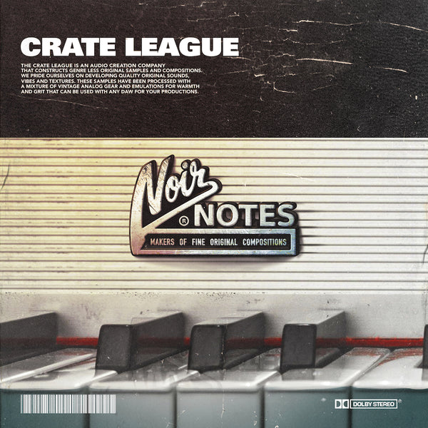 The Crate League - Noir Notes