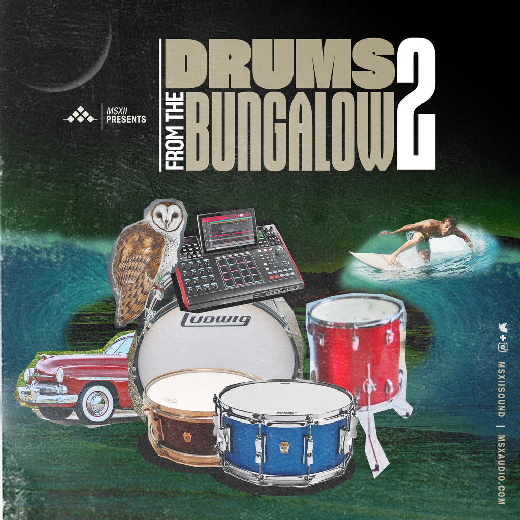 MSXII Sound Design - Drums From The Bungalow Vol. 2