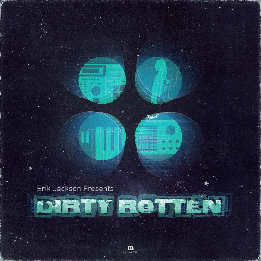 Erik Jackson Presents - Dirty Rotten (Digital Download)