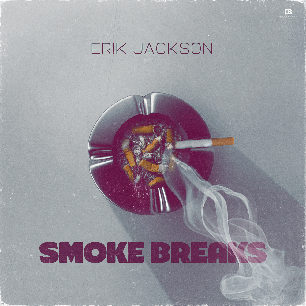 Erik Jackson Presents - Smoke Breaks (Digital Download)