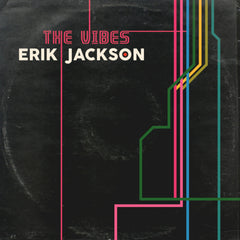 Erik Jackson Presents - The Vibes (Digital Download)
