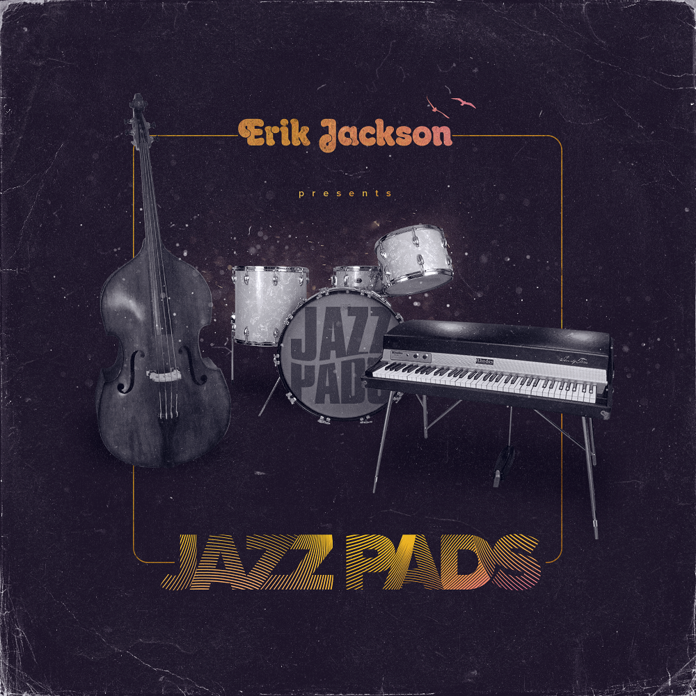 Erik Jackson Presents - 'Jazz Pads' (Digital Download)