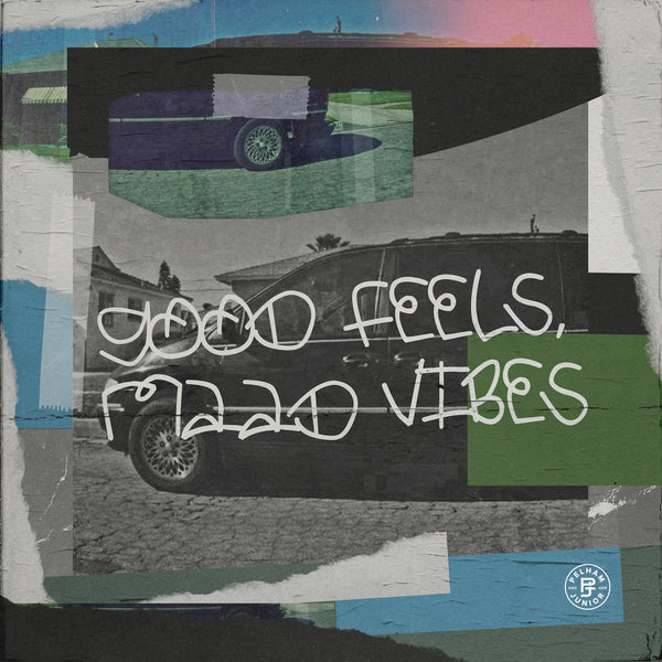 Pelham & Junior - Good Feels, Maad Vibes Sample Pack